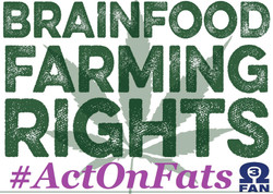 Brainfood Farming Rights #ActOnFats