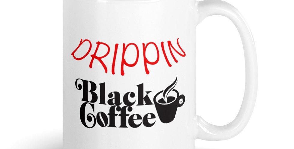 Drippin Black Coffee Mug