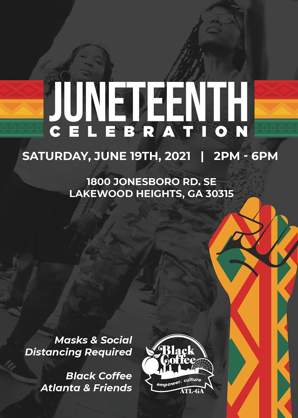 Flyer promoting our JUNETEENTH dedication celebration for Black Coffee Atlanta
