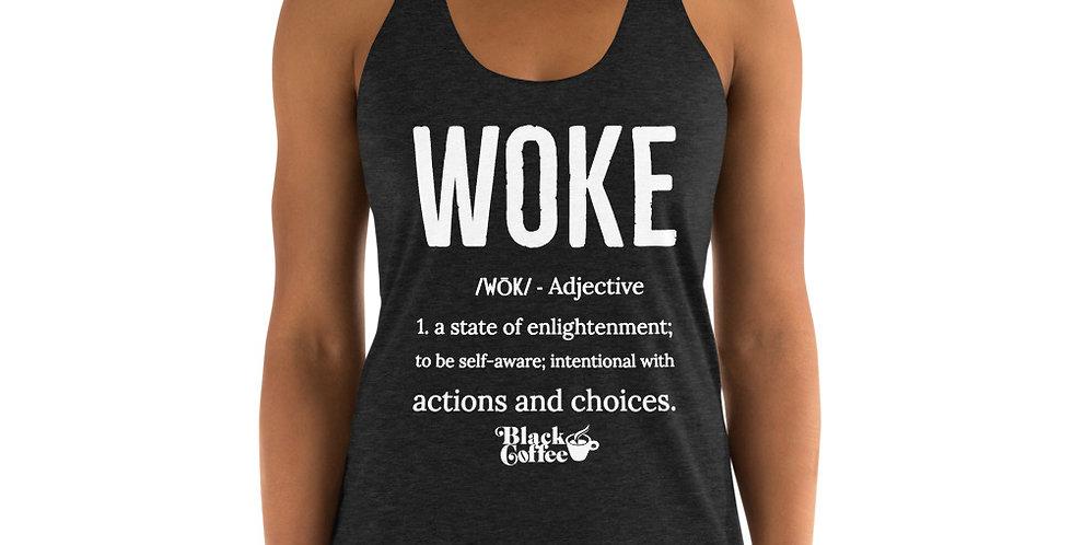 """""""WOKE"""" Women's Racerback Tank"""