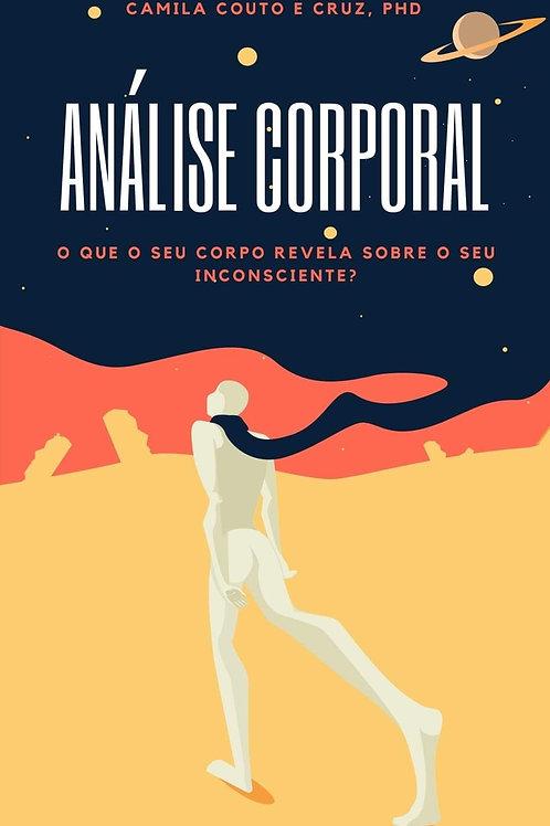 """E-book """"Análise Corporal - O que o seu corpo revela sobre o seu inconsciente?"""""""