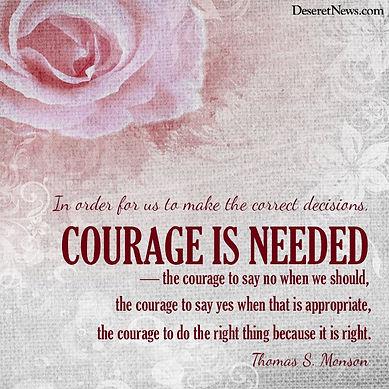Courage is needed.jpg