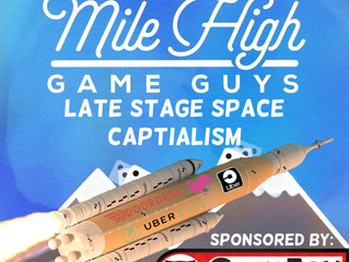 MHGG #166 - Late Stage Space Capitalism