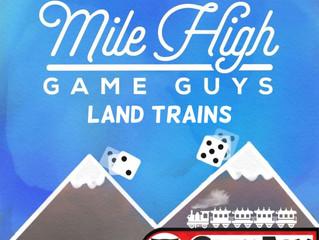 MHGG #150 - Land Trains