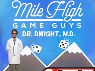 MHGG #178 - Dr. Dwight, MD