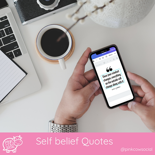 Fully customiseable quote templates: Self-belief quotes