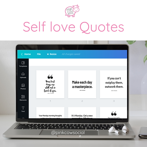 Fully customiseable quote templates: Self Love Quotes