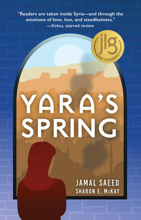 YARA'S SPRING by Jamal Saeed