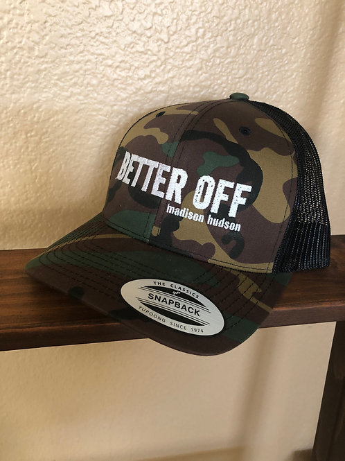 Better Off Hat - Camo