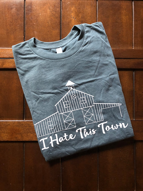 I Hate This Town Tee - Big Logo