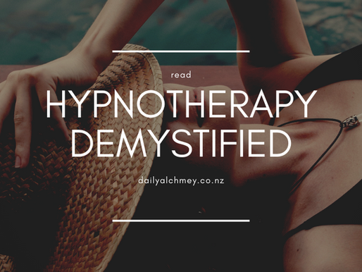 Hypnotherapy Demystified - What to Expect and How to Use it to Heal Your Mind, Body and Spirit
