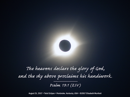 Notecards: Total Solar Eclipse 2017 with Psalm 19:1