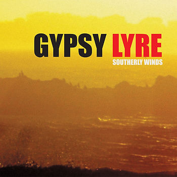 Gypsy Lyre Southerly Winds (Album)