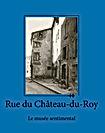 Rue_du_Château_du_Roy_T1_Couveture.jpg