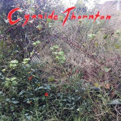Cyanide Thornton // Cyanide Thornton [EP Review]