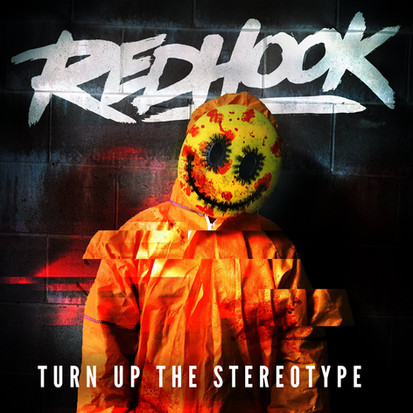 RedHook // Turn Up The Stereotype [Single Review]