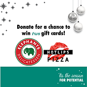 Week 1 Door Prize, donate for a chance to win two gift cards to Elephants Delicatesseen and HotLips Pizza.