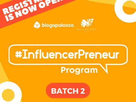 #Influencerpreneur Program Batch 2 Is Open For Registration!