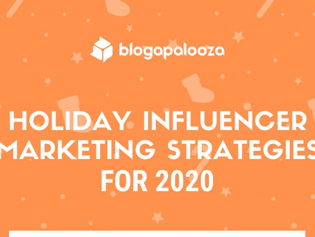 Holiday Influencer Marketing Strategies for 2020