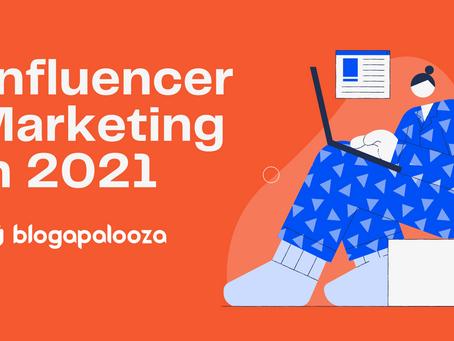 Influencer Marketing in 2021