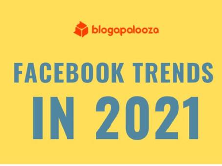 5 Facebook Trends in 2021