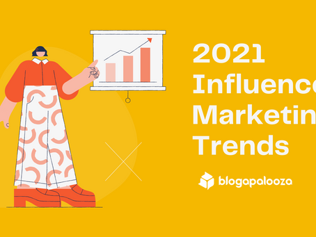 Influencer Marketing Trends in 2021