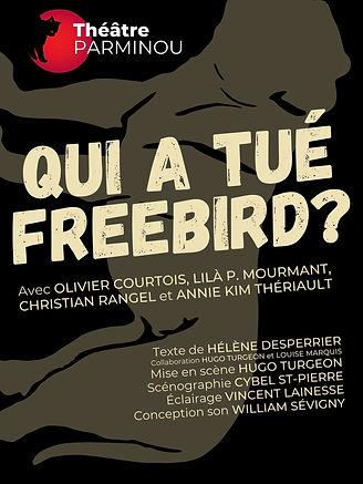 2021 Affiche Qui a tué Freebird.jpg