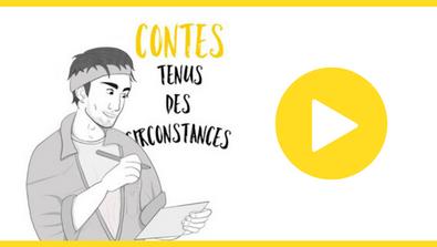 [ BALADO ] « Contes tenus des circonstances »
