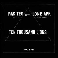 Ras Teo Lone Ark 10000 Lions cover.jpg