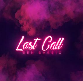 LAST CALL (2).jpg