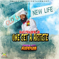 Ras Fraser Jr. - One Set a Artiste (Cove