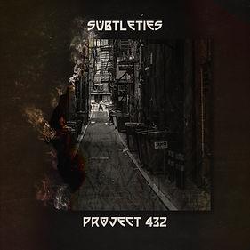 Project 432 - Subtleties (1).jpg