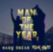 Rick Haze & Gary Dread - Man of the Year