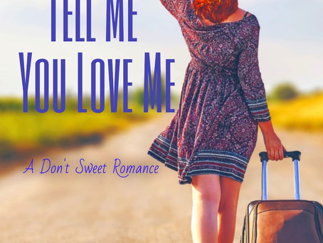 Don't Tell Me You Love Me by Holly Kerr