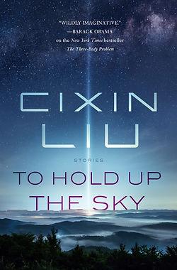 Cixin Liu - To Hold up the Sky.jpg