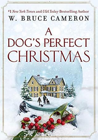W._Bruce_Cameron_-_A_Dog's_Perfect_Chr