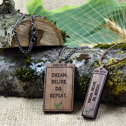 Dream. Belive. Do. Repeat.