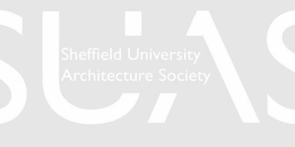 Talk at Sheffield University Architecture Society (SUAS)