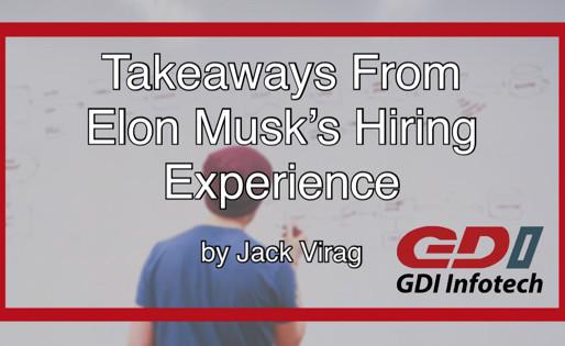 Takeaways from Elon Musk's Hiring Experience