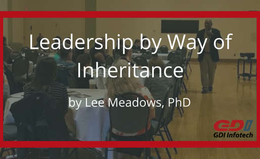 Leadership by Way of Inheritance