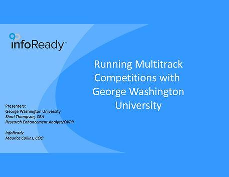 GWU InfoReady Multitrack webinar slides
