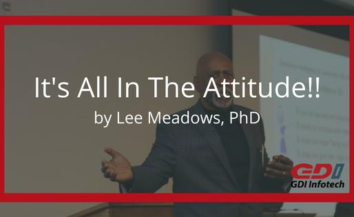 It's All In The Attitude!!