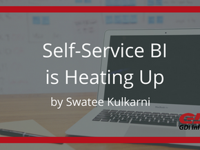 Self Service BI is Heating Up