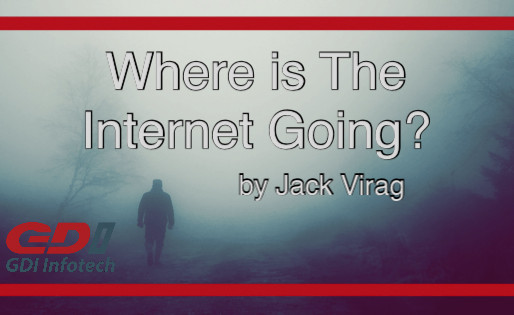 Where Is The Internet Going?