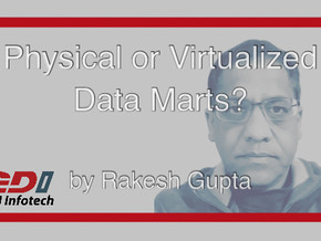Physical or Virtualized Data Marts?