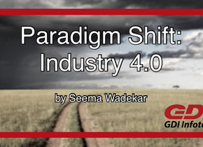 Paradigm Shift: Industry 4.0