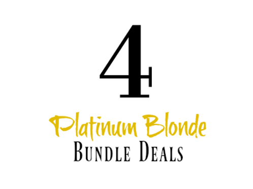 Platinum Blonde 4 Bundle Deal
