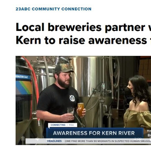 Local breweries partner with Bring Back the Kern to raise awareness for Kern River -May 1, 2021