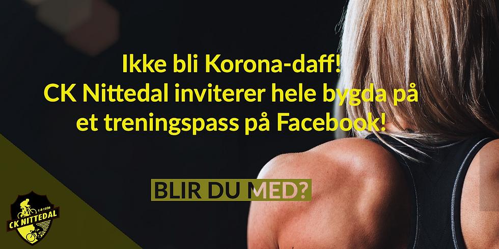 Ikke bli Korona-daff. Bli med på Core-trening på Facebook!