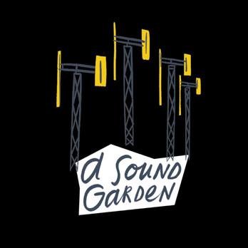 A SOUND GARDEN